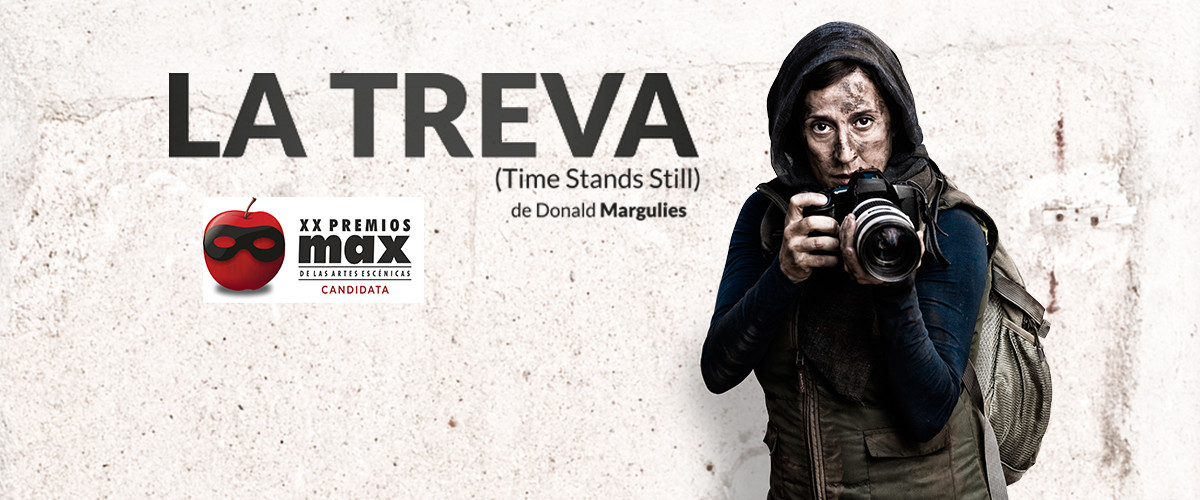 LA TREVA (TIME STANDS STILL) de Donald Margulies